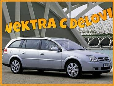 Opel Vectra C - kompletan auto u delovima